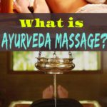 What is Ayurveda massage Or oil massage