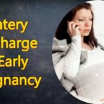 Clear Watery Discharge as an Early Sign of Pregnancy