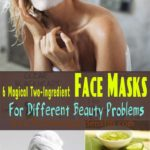 6 Magical Two-Ingredient Face Masks For Different Beauty Problems