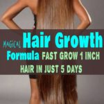 Magical Hair Growth Formula – Fast Grow 1 Inch Hair In Just 5 Days