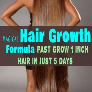 Magical Care hair Growth Formula – Fast Grow 1 Inch Hair In Just 5 Days