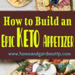 How to Build an Epic Keto Appetizer