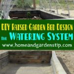DIY Raised Garden Bed Design: The Watering System