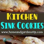 Kitchen Sink Cookies