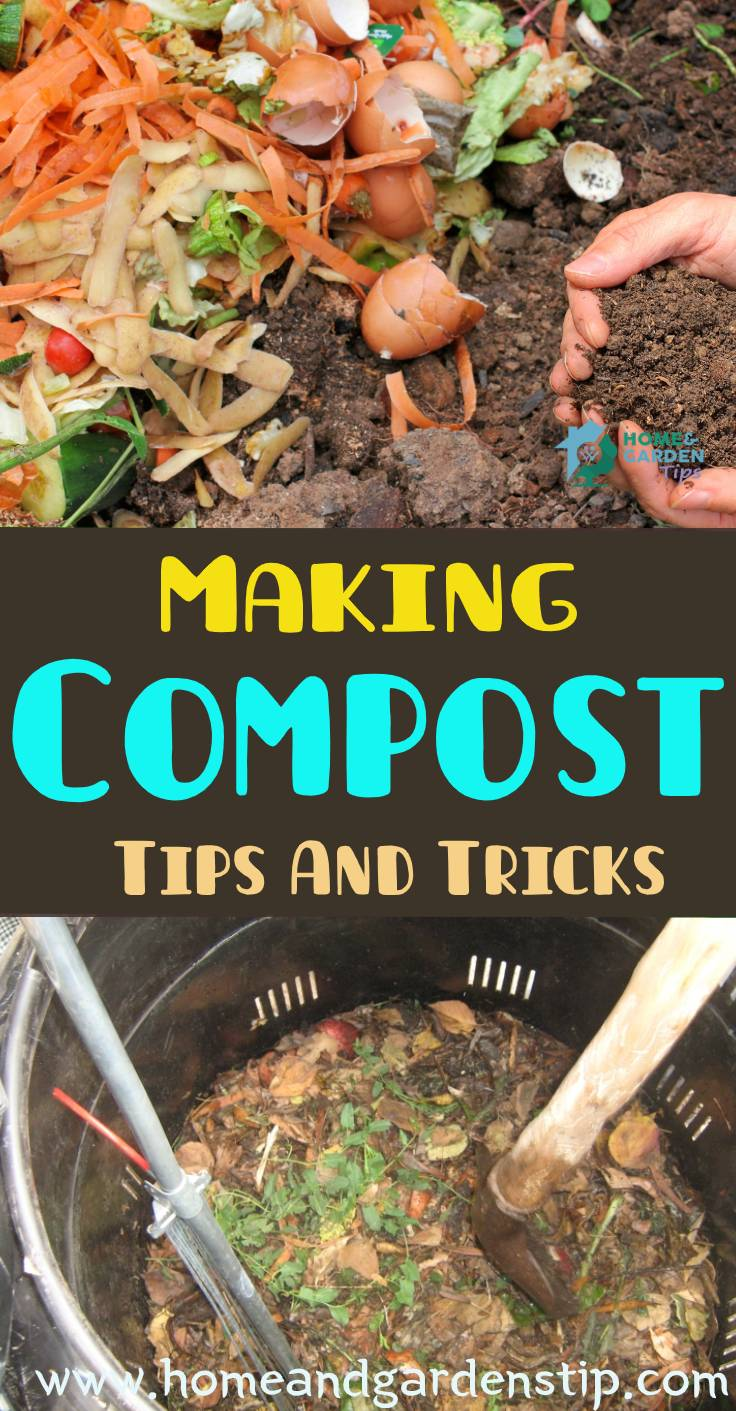 Making Compost – Tips And Tricks