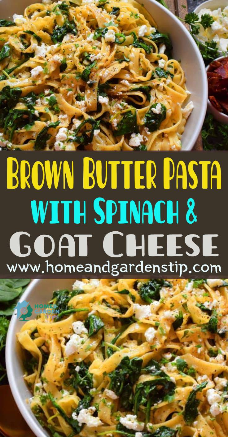 Brown Butter Pasta with Spinach and Goat Cheese