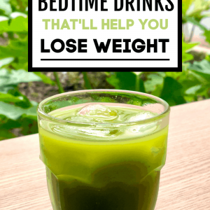 Best Bedtime Drinks to lose weight while sleeping